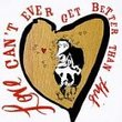 Country for Lovers: Love Can't Ever Get Any Better