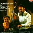 Prokofiev & Shostakovich: Cello Sonatas