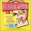 St. Louis Woman (1998 Encores!/City Center Cast)