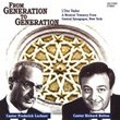 From Generation to Generation: A Musical Treasure from Central Synagogue, New York