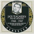 Jack Teagarden 1944-1947