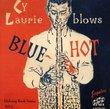 Blows Blue Hot