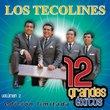 Los Tecolines, 12 Grandes Exitos, Vol. 2