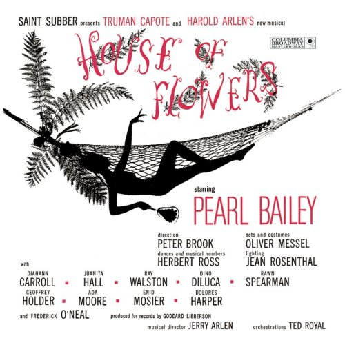 Harold Arlen Truman Capote Pearl Bailey - House of Flowers