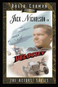 Roger Corman Presents Jack Nicholson in Velocity