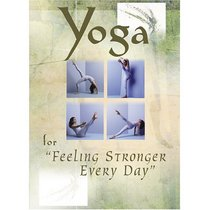 Yoga for Feeling Stronger Everyday