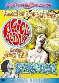 Alice in Acidland/Smoke and Flesh
