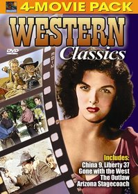 Western Classics 4-Movie Pack - China 9, Liberty 37, Gone with the West, Outlaw, Arizona Stagecoach