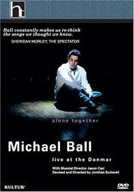 Michael Ball - Alone Together (Live at the Donmar)