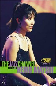 The Jazz Channel Presents Keiko Matsui (BET on Jazz)