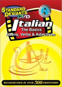 The Standard Deviants - Italian, The Basics - Nouns, Verbs & Adjectives