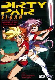 Dirty Pair Flash - Angels in Trouble (Vol. 1)