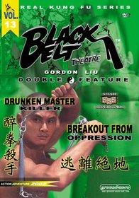 Drunken Master Killer / Breakout From Oppression