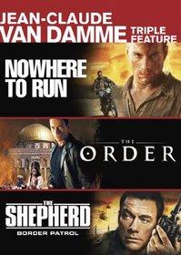 Jean-Claude Van Damme Triple Feature (Nowhere to Run, The Order, The Shepherd: Border Patrol)