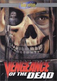Vengeance of the Dead (Lunar Edition)