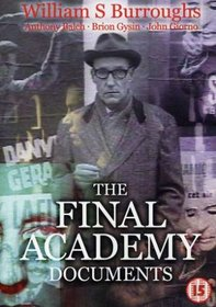 William S. Burroughs: The Final Academy Documents
