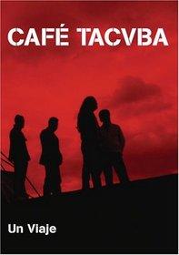 Tacvba - Un Viaje