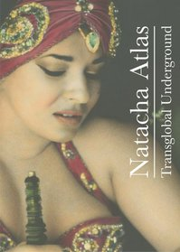 Natacha Atlas: Transglobal Underground