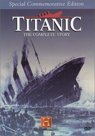Titanic - The Complete Story