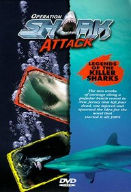 Operation Shark Attack: Legends of Killer Sharks