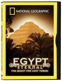 National Geographic Video - Egypt Eternal - The Quest for Lost Tombs