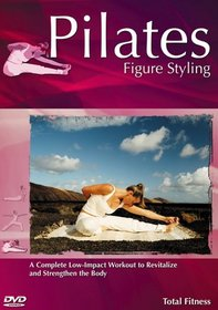 Pilates: Figure Styling Total Fitness