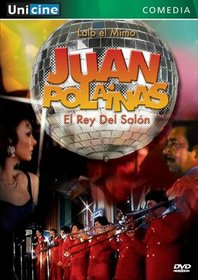 Juan Polainas: El Rey del Salon