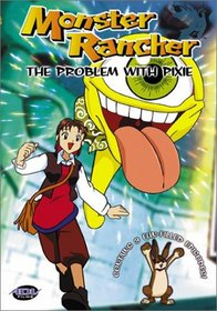 Monster Rancher - The Problems with Pixie (Vol. 4)