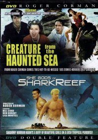 Double Feature: Creature from the Haunted Sea + She Gods of Shark Reef