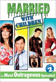 Married with Children, Vol. 2 - The Most Outrageous Episodes