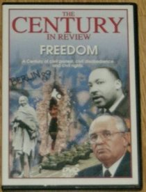 The Century in Review: Freedom