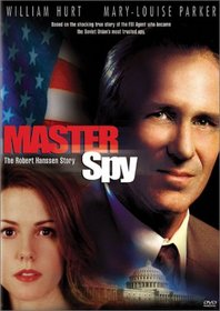 Master Spy: Robert Hanssen Story