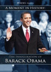 The Inauguration of Barack Obama: A Moment in History (ABC News)