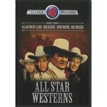 All Star Westerns: Sagebrush Trail/King of the Cowboys/Bandit King of Texas/Wagon Wheels Westward