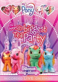 My Little Pony Live: The World's Biggest Tea Party