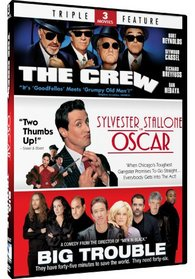 Big Trouble & The Crew + Oscar - Triple Feature