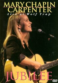 Mary Chapin Carpenter - Jubilee (Live at Wolf Trap)