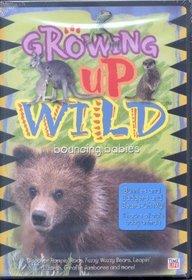 Growing Up Wild, Vol. 3: Bouncing Babies