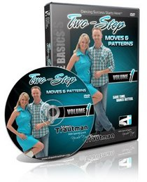 Two Step Moves & Patterns Volume 1 (Shawn Trautman's Dance Collection)