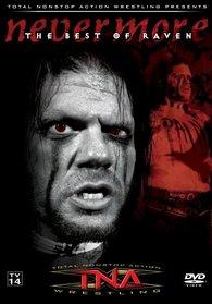 TNA Wrestling: The Best of Raven - Nevermore