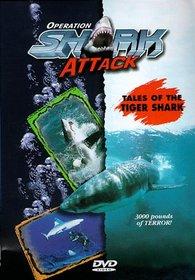 Operation Shark Attack: Tiger Shark