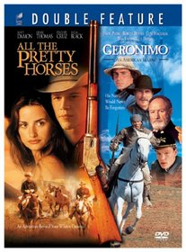 All the Pretty Horses / Geronimo: An American Legend