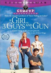 A Girl, 3 Guys and a Gun