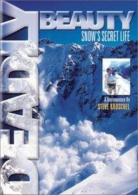 Deadly Beauty - Snow's Secret Life