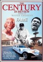 The Century in Review: FAME hosted by Walter Cronkite