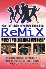 "Remix ""Women's World Fighting Championship"" (Revolution Series)"