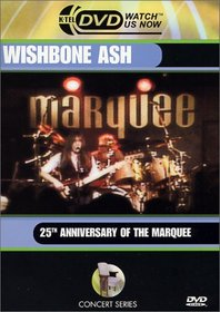 Wishbone Ash: 25th Anniversary of the Marquee