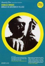 Charles Mingus: Mingus in Greenwich Village