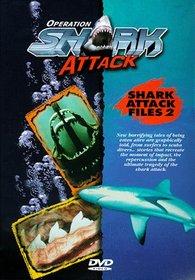 Operation Shark Attack: Files 2