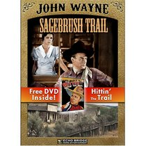 Sagebrush Trail with Free DVD: Hittin' the Trail